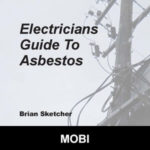Asbestos Audits Queensland -AAQ PL - Electricians Guide to Asbestos MOBI