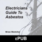 Asbestos Audits Queensland -AAQ PL - Electricians Guide to Asbestos ePub