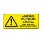 Audits Queensland AAQ PL - Asbestos Containing Label Do Not Work Consult Building Register